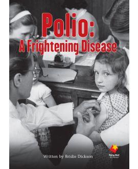 Polio: A Frightening Disease