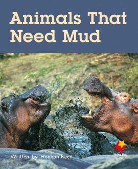 Animals That Need Mud