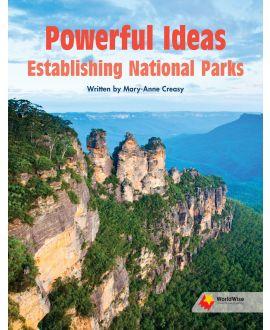 Powerful Ideas: Establishing National Parks