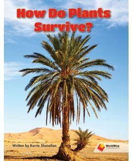 How Do Plants Survive