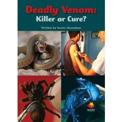 Deadly Venom: Killer or Cure?