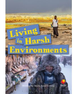 Living in Harsh Environments