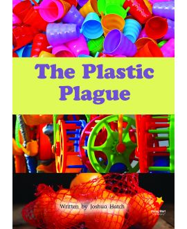 The Plastic Plague