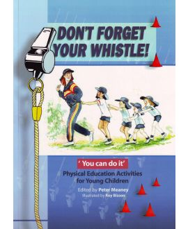 Don't Forget Your Whistle