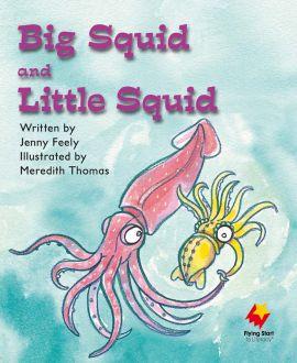 Big Squid and Little Squid