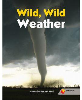 Wild, Wild Weather