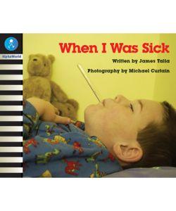 When I was Sick