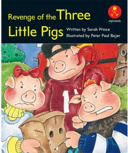 Revenge of the Three Little Pigs