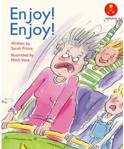 Enjoy! Enjoy!