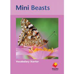 Mini Beasts